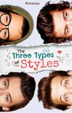 The Three Types of Styles. by KimanyLs