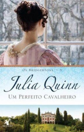Os Bridgertons - 03 - Um Perfeito Cavalheiro - Julia Quinn by Florencia__Hidalgo