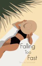 Falling Too Fast♥(A Werewolf Romance) by Lovesoreel