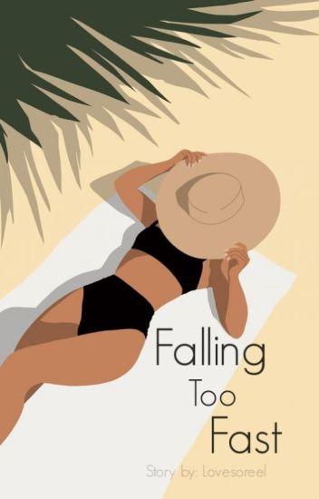 Falling Too Fast♥(A Werewolf Romance)