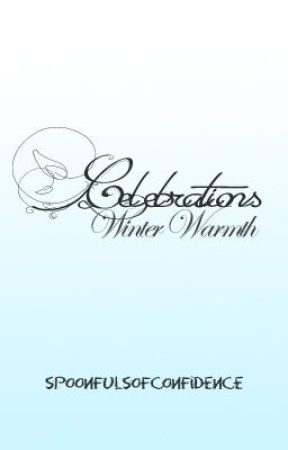 Celebrations: Winter Warmth by spoonfulsofconfidenc