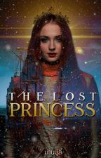 The Lost Princess คืนบัลลังก์ by man_moolee