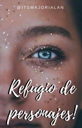↳ ¡Refugio de personajes! ❃ by ItsMajoRialan