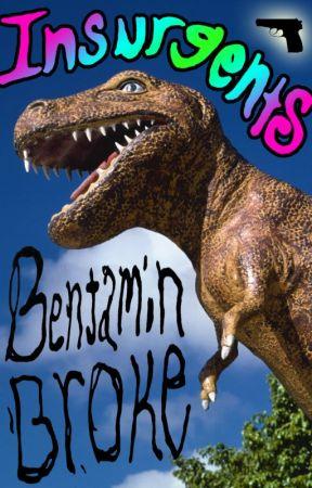 Insurgents by BennyBroke