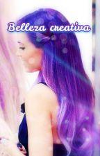 Belleza creativa by Belleza_creativa