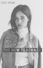 The New Teacher by breakallyson