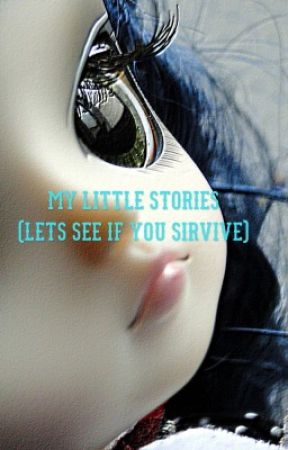 My little stories (see if you can survive) by lamebell