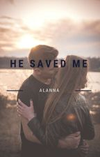 He Saved Me by Free-writerr