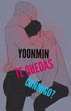 Yoonmin (Te Quedas Conmigo?) ♡♡ by Jheanelly_Nicole