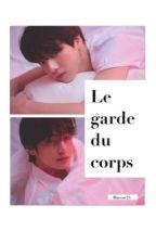 le garde du corps by Hacsar25