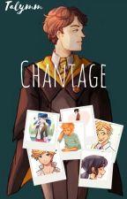 Chantage (TERMINEE) by Talymm