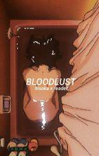 bloodlust ♡ Hisoka x reader  by kinkyzoldycks
