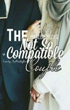 The Not So Compatible Couple by ihareemnisar