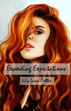 Exceeding Expectations    Lily Luna Potter by ImaginationFiction