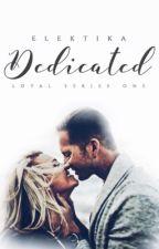 Dedicated || Wattys2018 by elektika