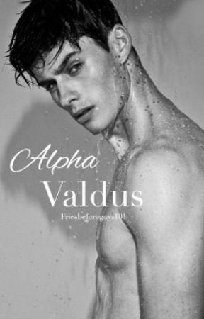 Alpha Valdus  by friesbeforeguys101
