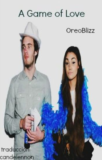A game of love {Pewdiepie Fanfic} (OreoBlizz)