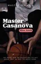 Master Casanova: Meet Your Damnation (Master #1) by keyddee