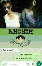 ANONİM -Buttercup  by kimliksizmaske