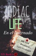 Zodiac Life en el Internado by nn_books