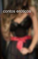 contos eróticos 😈 by CarolinyGonalves