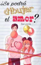 ¿Se podrá dibujar el amor? by Servenia