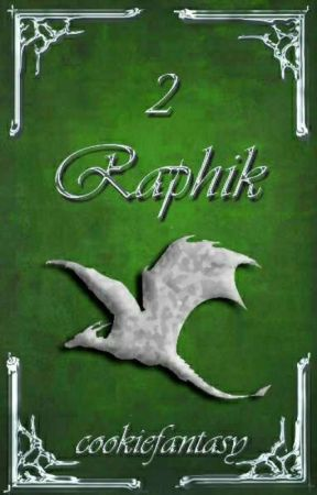 Raphik [Dragantir #2]  by cookiefantasy