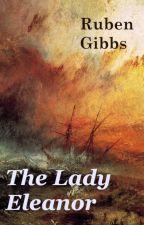 The Lady Eleanor by rubengibbs