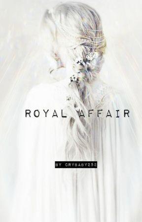 Royal Affair by Crybaby252