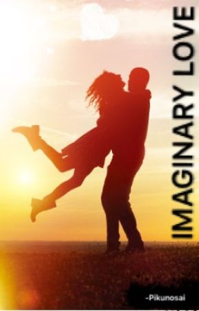 IMAGINARY LOVE by PIKUNOSAI