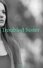 Troubled sister by thenightshift_1