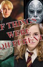 If things were different? Dramione- Dark Hermione by blurredterror