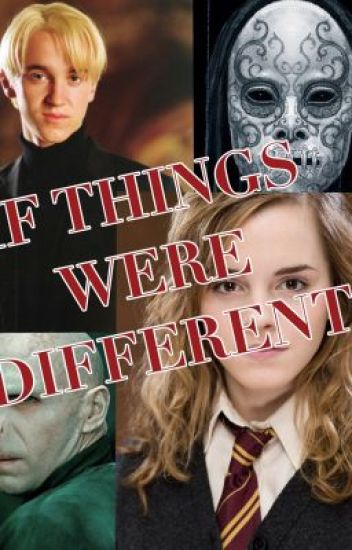If things were different? Dramione- Dark Hermione