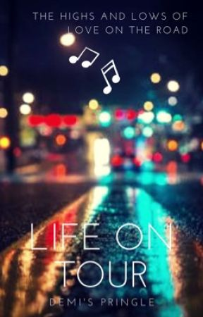 Life On Tour by DemisPringle