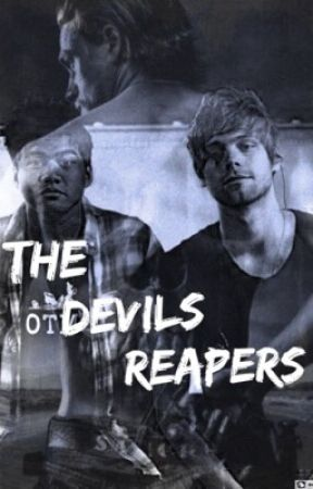 The Devils Reapers. // 5 Seconds of Summer  by CyndyRadke