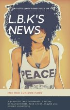L.B.K'S NEWS by LBKeen