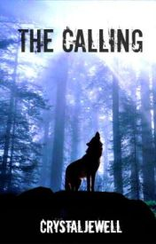 The Calling by CrystalJewell