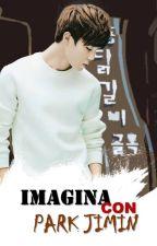 Imagina con P. Jimin by Nalguitas_Park