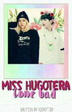 Miss Hugotera Gone Bad by IcePotter