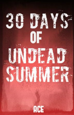 30 Days of Undead Summer by Groblidor