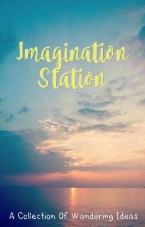 Imagination Station by amateur4hire