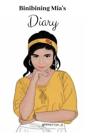 Binibining Mia's Diary by UndeniablyGorgeous