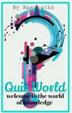 Quiz World by ramanath6