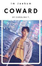 Coward ♦ Im Jaebum [GOT7] by hxnsangyu