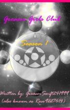 Greaser Girls Club: Season 1 by GreaserSwift241999