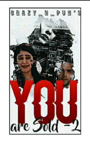You Are Sold -Season 2 by Crazy_N_Puh