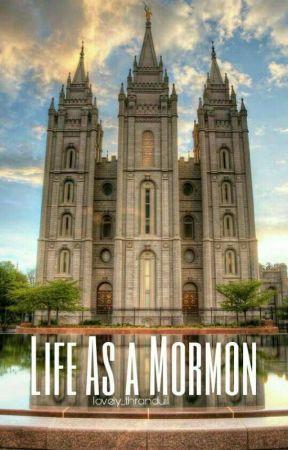 Life as a Mormon  by nachobellgrande_
