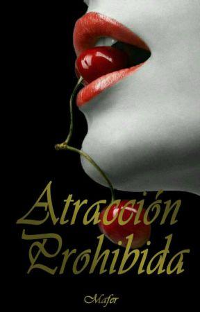 Atracción Prohibida by SuleykaAguilar