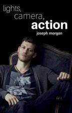 Lights, Camera, ACTION (Joseph Morgan) by Maddiekins618