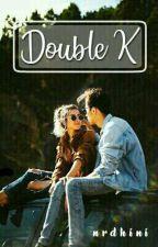 Double K by nrdhini
